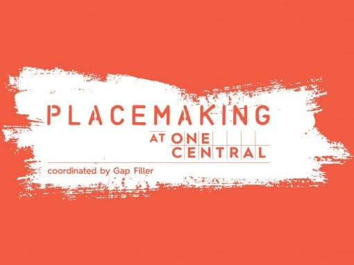 Placemaking At One Central